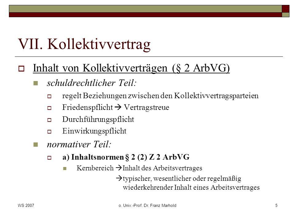WS 2007o.Univ.-Prof. Dr. Franz Marhold6 VII.