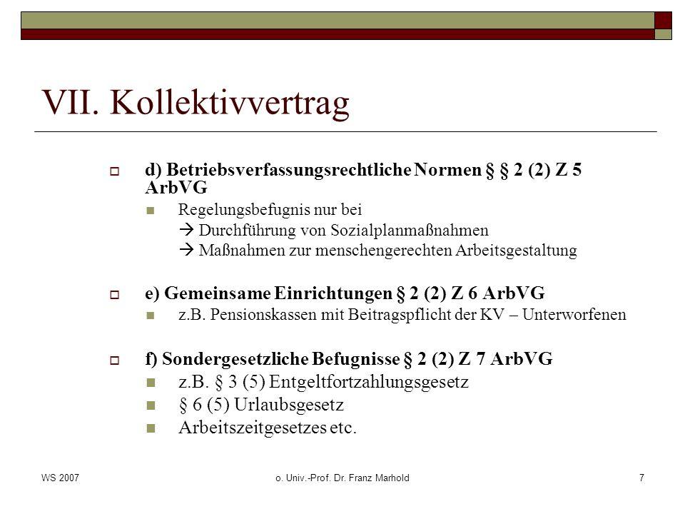 WS 2007o.Univ.-Prof. Dr. Franz Marhold8 VII.