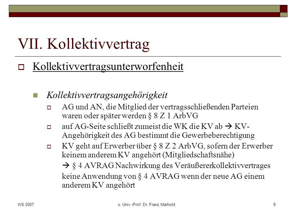 WS 2007o.Univ.-Prof. Dr. Franz Marhold9 VII.
