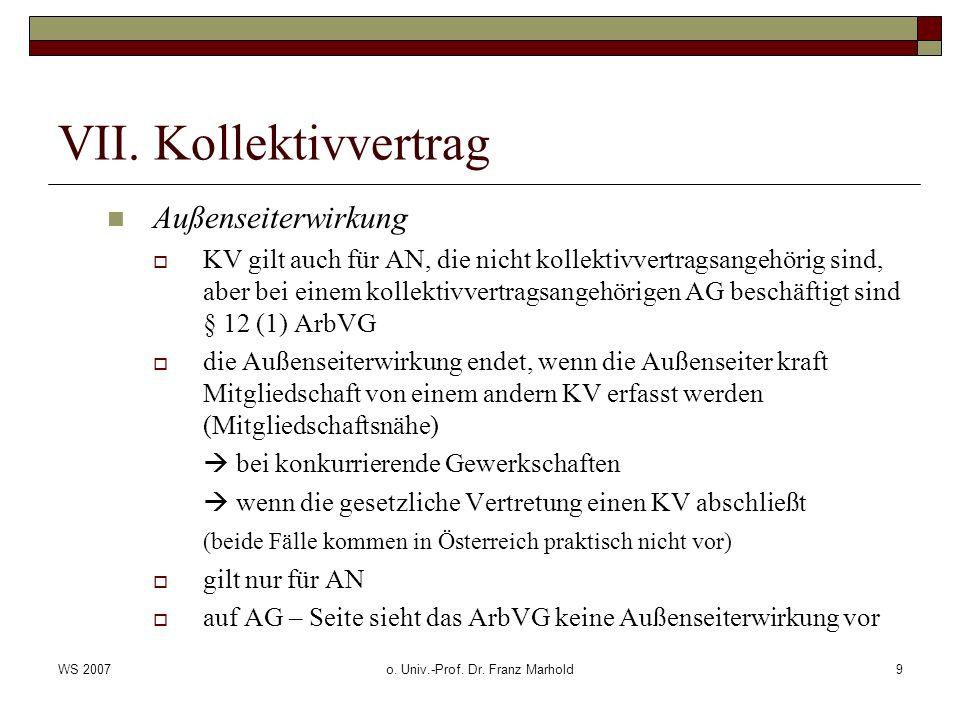 WS 2007o.Univ.-Prof. Dr. Franz Marhold10 VII.
