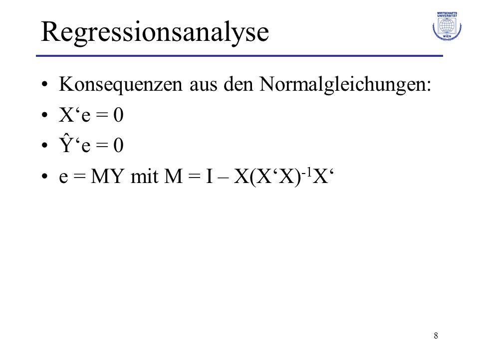 29 Regressionsanalyse Prognose: Ziel: bei gegebenen Werten der unabhängigen Variablen, zugehörige Werte der abhängigen Variable prognostizieren.