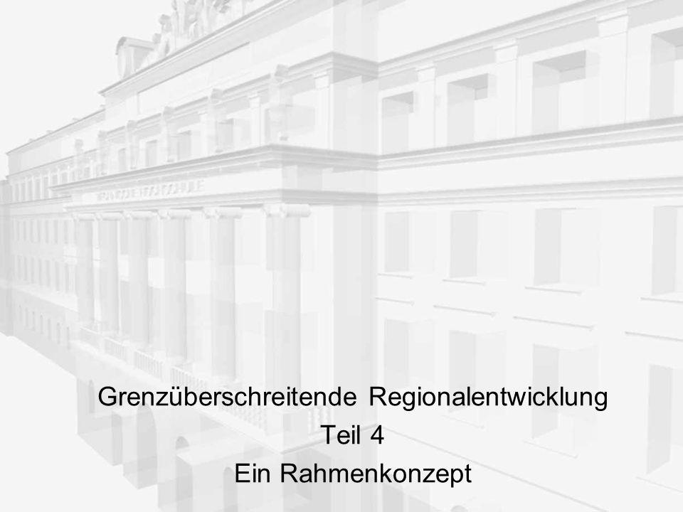 Grenzüberschreitende Regionalentwicklung: Teil 4 12 3.2.