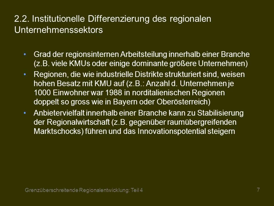 Grenzüberschreitende Regionalentwicklung: Teil 4 8 2.3.