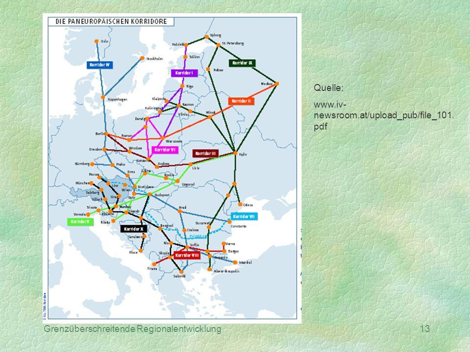 Grenzüberschreitende Regionalentwicklung13 Quelle: www.iv- newsroom.at/upload_pub/file_101. pdf