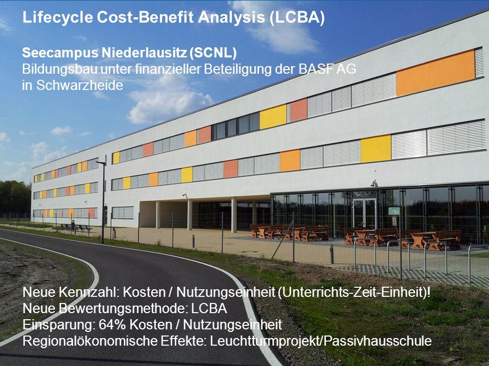 Seite 9 Univ.Prof. Dipl.-Ing. Arch. Dietmar Wiegand – 18.05.2014 Seecampus Niederlausitz (SCNL) Bildungsbau unter finanzieller Beteiligung der BASF AG