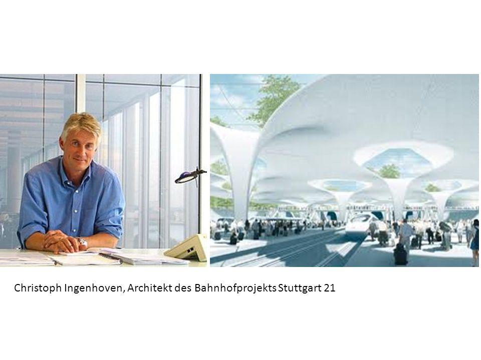 Christoph Ingenhoven, Architekt des Bahnhofprojekts Stuttgart 21