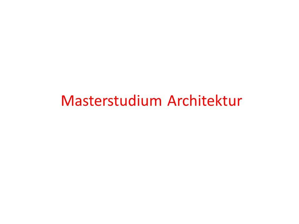 Masterstudium Architektur Gliederung des StudiumsGliederung des Studiums