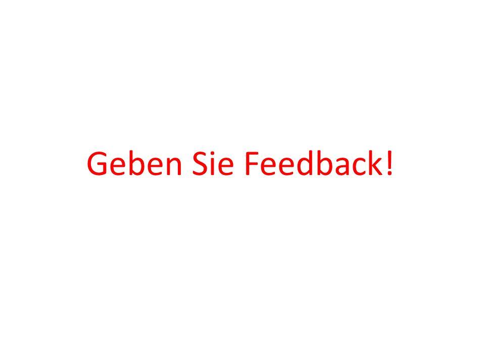 Geben Sie Feedback! Gliederung des StudiumsGliederung des Studiums