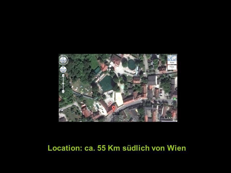 Location: ca. 55 Km südlich von Wien