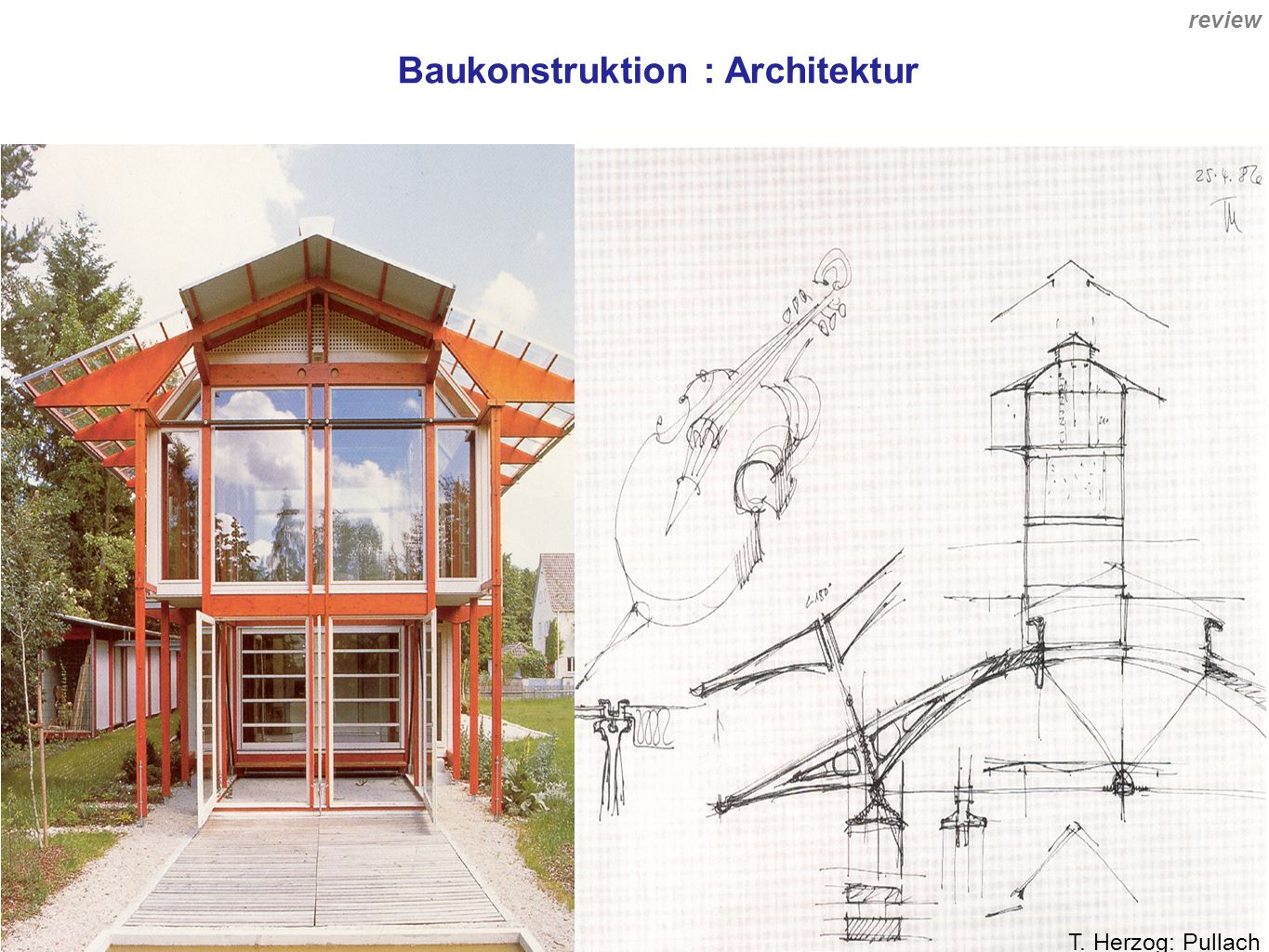 Baukonstruktion : Architektur T. Herzog: Pullach review