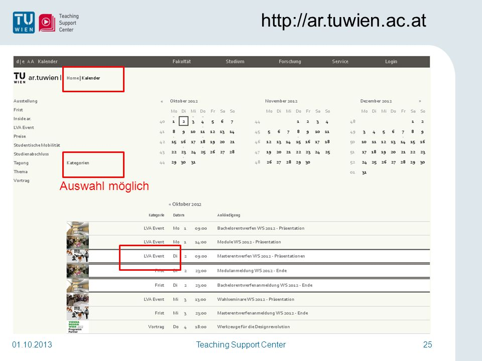 Teaching Support Center25 http://ar.tuwien.ac.at 01.10.2013 Auswahl möglich