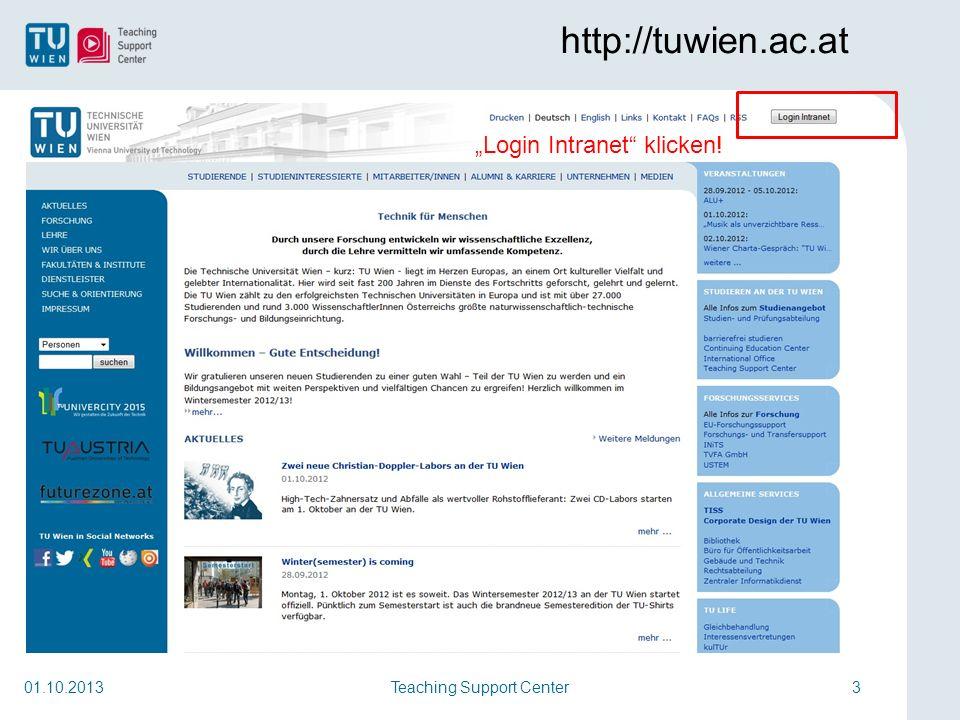 Teaching Support Center4 https://iu.zid.tuwien.ac.at/AuthServ.portal 01.10.2013 Matrikelnr.