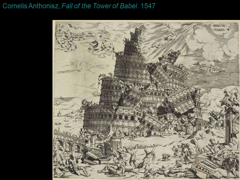 Cornelis Anthonisz, Fall of the Tower of Babel. 1547
