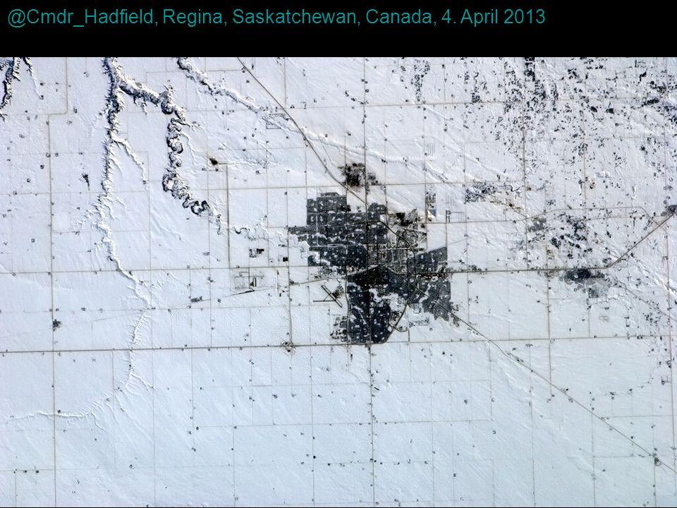 @Cmdr_Hadfield, Regina, Saskatchewan, Canada, 4. April 2013