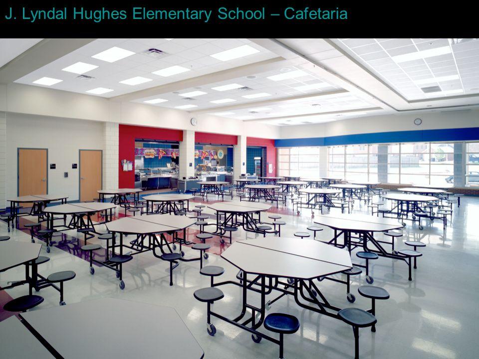 J. Lyndal Hughes Elementary School – Cafetaria