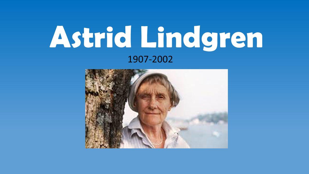 Inhaltsverzeichnis Bedeutung von Astrid Lindgren Biografie von Astrid Lindgren Geografie Schwedens Weltgeschichte als Astrid Lindgren lebte