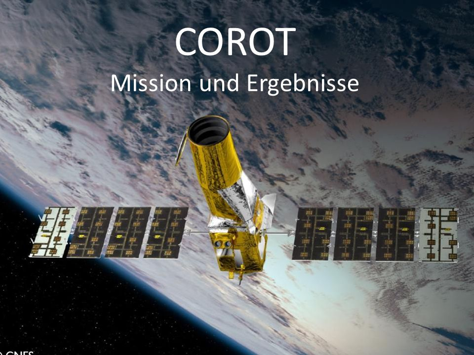 COROT Mission und Ergebnisse