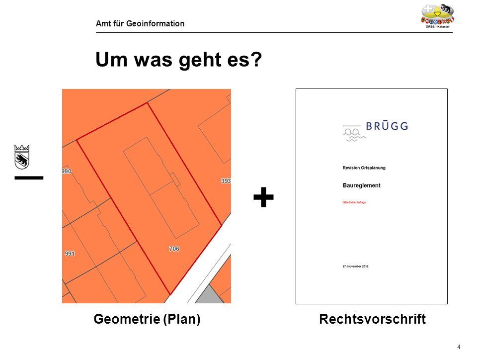 Amt für Geoinformation 5 Um was geht es?