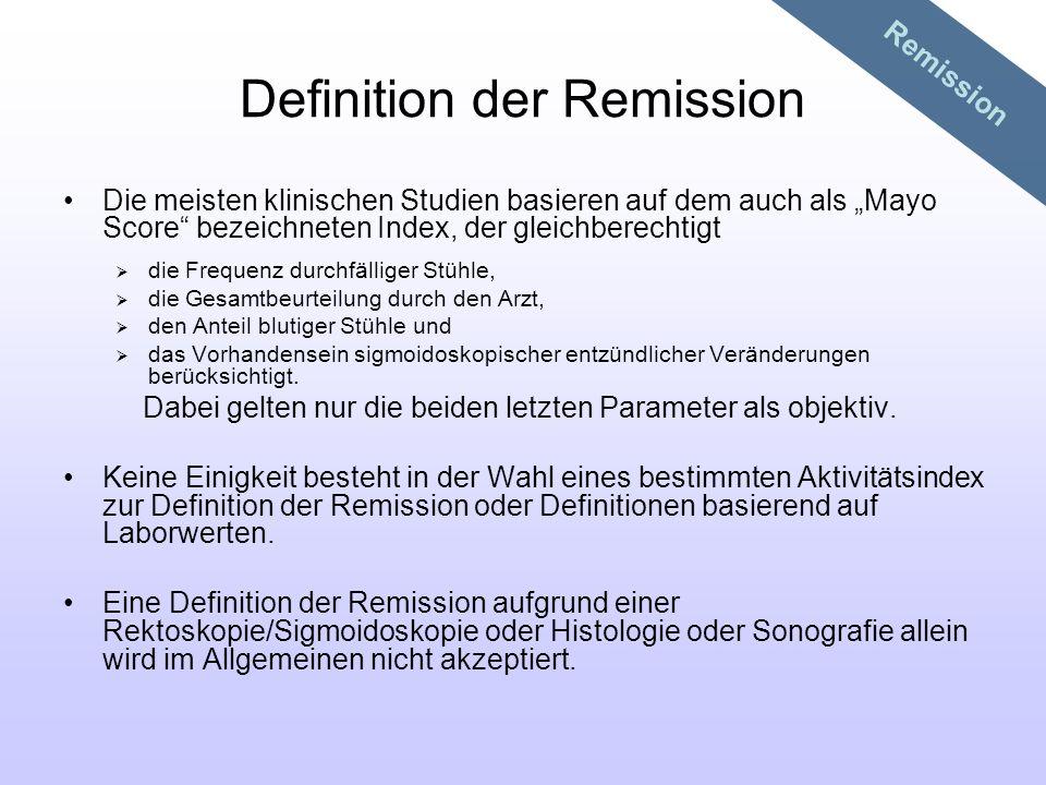 Definition der Remission Die meisten klinischen Studien basieren auf dem auch als Mayo Score bezeichneten Index, der gleichberechtigt die Frequenz dur