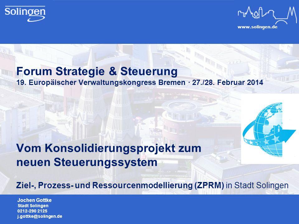 www.solingen.de Forum Strategie & Steuerung 19.Europäischer Verwaltungskongress Bremen · 27./28.
