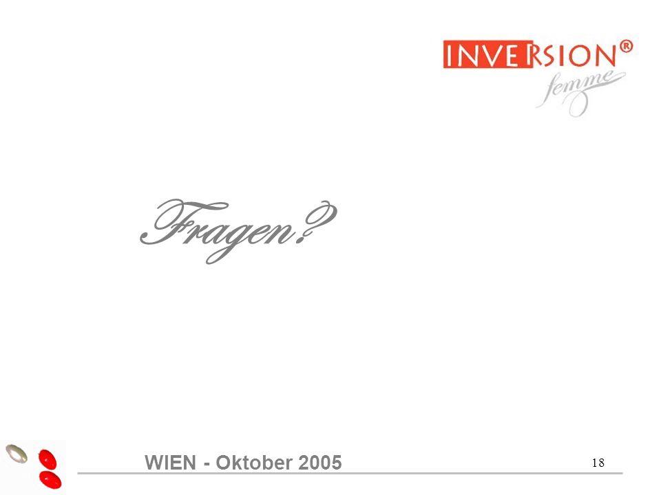 18 Fragen? WIEN - Oktober 2005