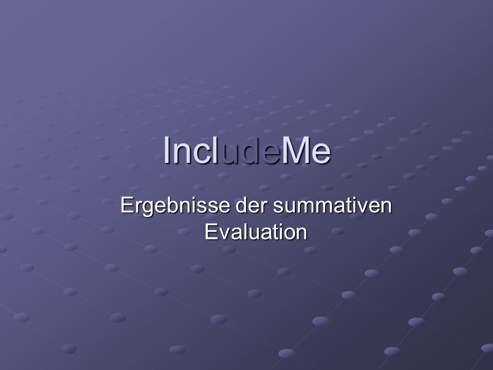 IncludeMe Ergebnisse der summativen Evaluation
