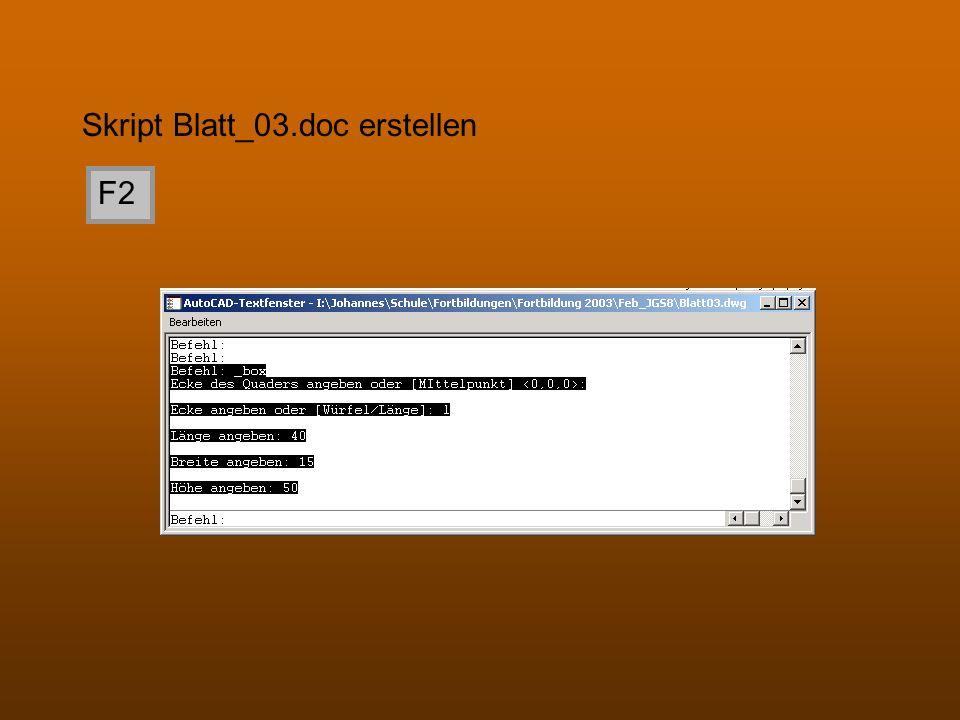 Skript Blatt_03.doc erstellen F2