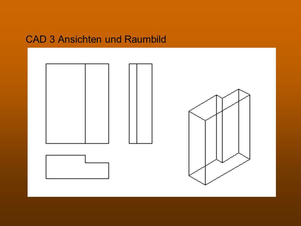 CAD 3 Ansichten und Raumbild