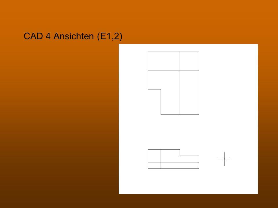 CAD 4 Ansichten (E1,2)