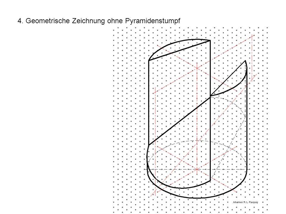 4. Geometrische Zeichnung ohne Pyramidenstumpf