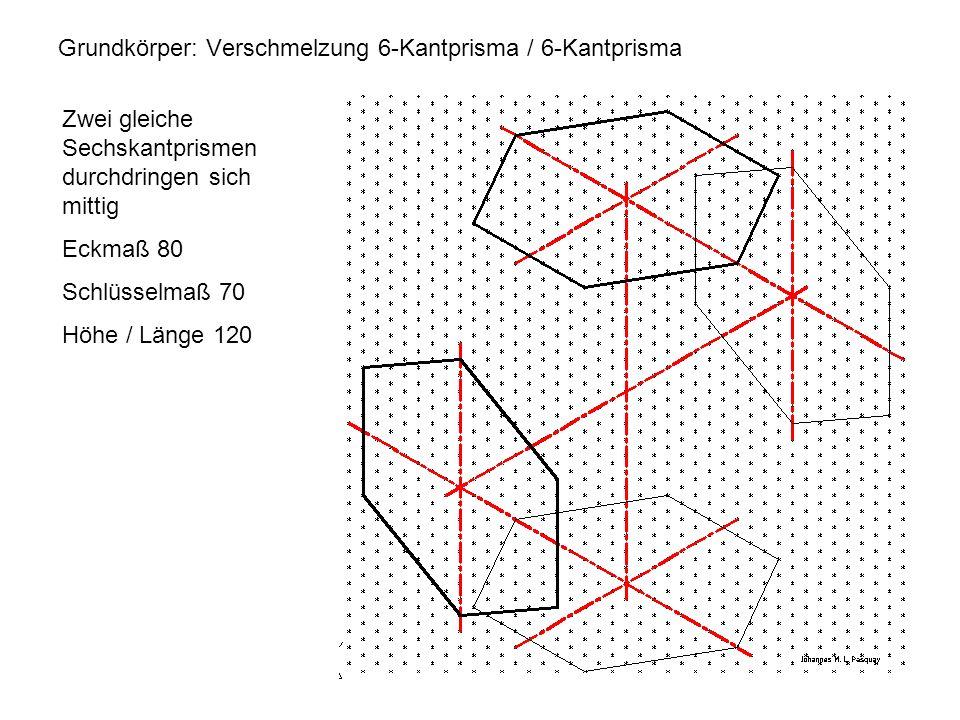Grundkörper: Verschmelzung 6-Kantprisma / 6-Kantprisma Zwei gleiche Sechskantprismen durchdringen sich mittig Eckmaß 80 Schlüsselmaß 70 Höhe / Länge 1