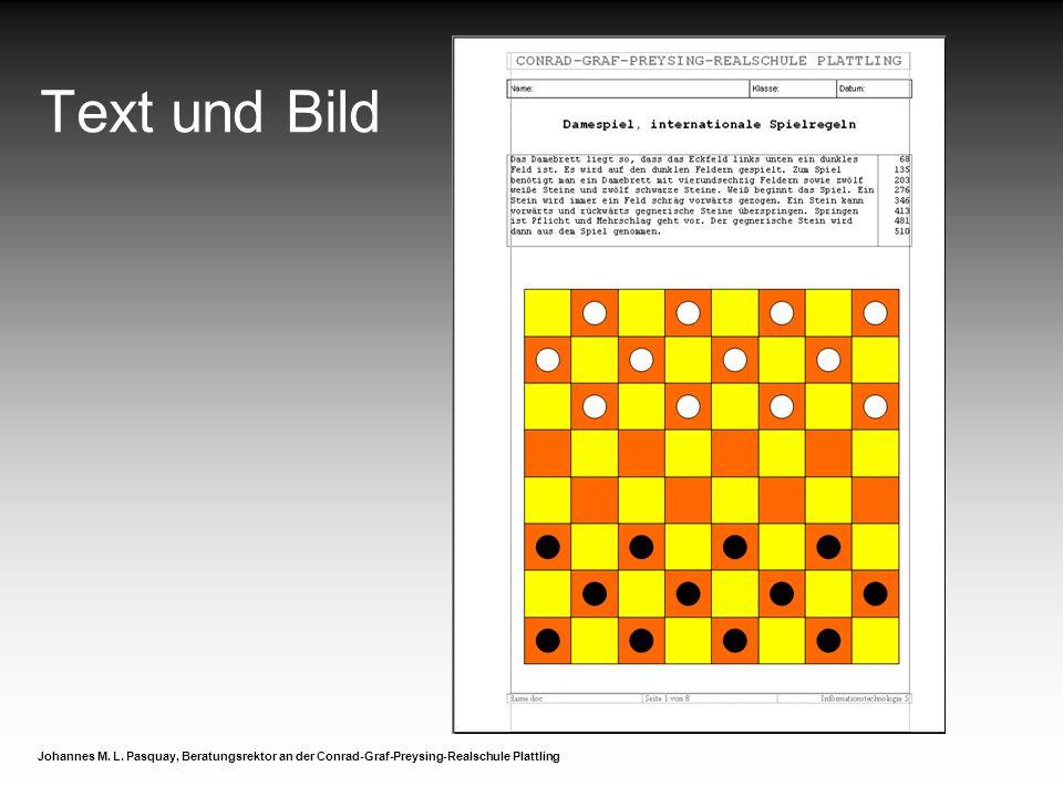 Text und Bild Johannes M. L. Pasquay, Beratungsrektor an der Conrad-Graf-Preysing-Realschule Plattling