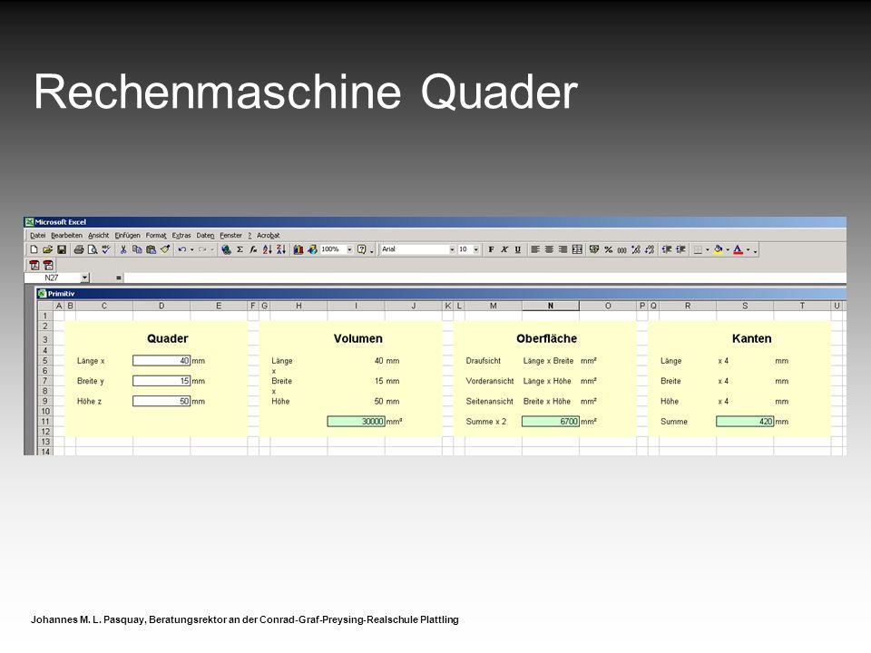 Rechenmaschine Quader Johannes M. L. Pasquay, Beratungsrektor an der Conrad-Graf-Preysing-Realschule Plattling