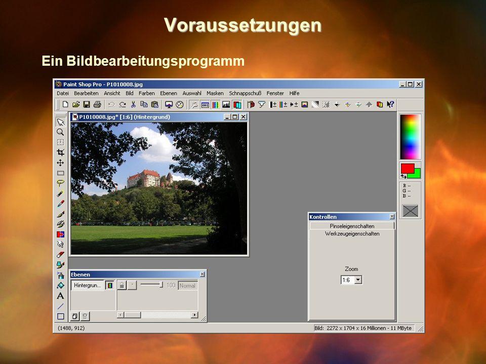 Voraussetzungen Ein Bildbearbeitungsprogramm