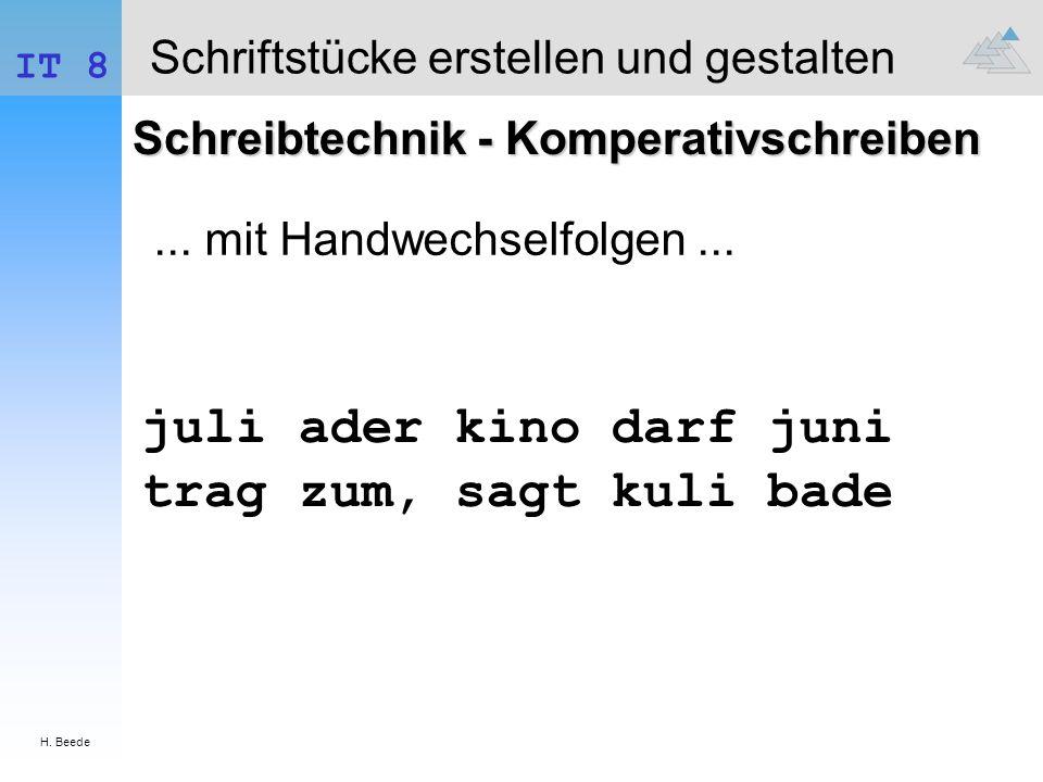H. Beede IT 8 Schriftstücke erstellen und gestalten Schreibtechnik - Komperativschreiben juli ader kino darf juni trag zum, sagt kuli bade... mit Hand