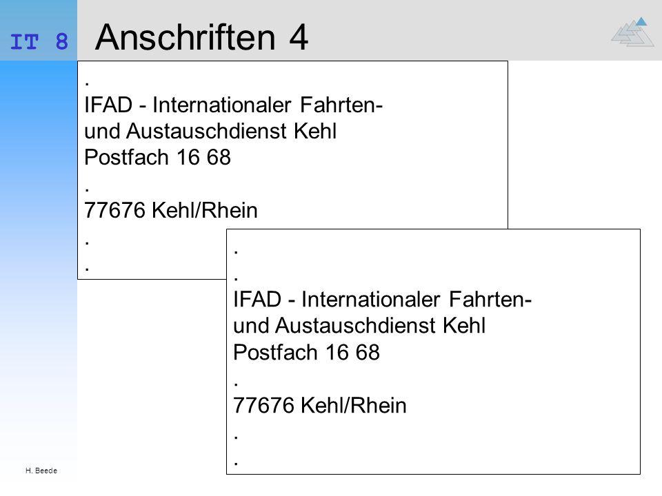 H. Beede IT 8 Anschriften 4. IFAD - Internationaler Fahrten- und Austauschdienst Kehl Postfach 16 68. 77676 Kehl/Rhein.... IFAD - Internationaler Fahr