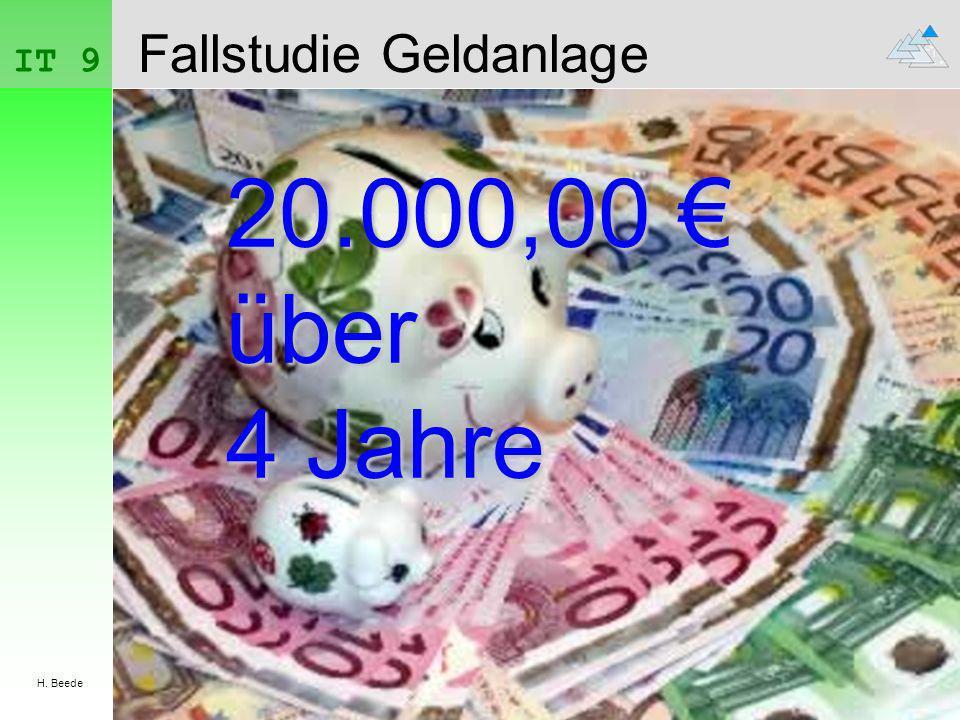 IT 9 H. Beede Fallstudie Geldanlage 20.000,00 über 4 Jahre