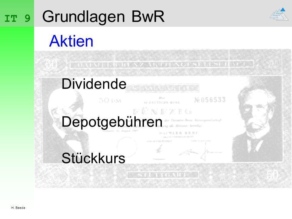 IT 9 H. Beede Grundlagen BwR Aktien Dividende Depotgebühren Stückkurs