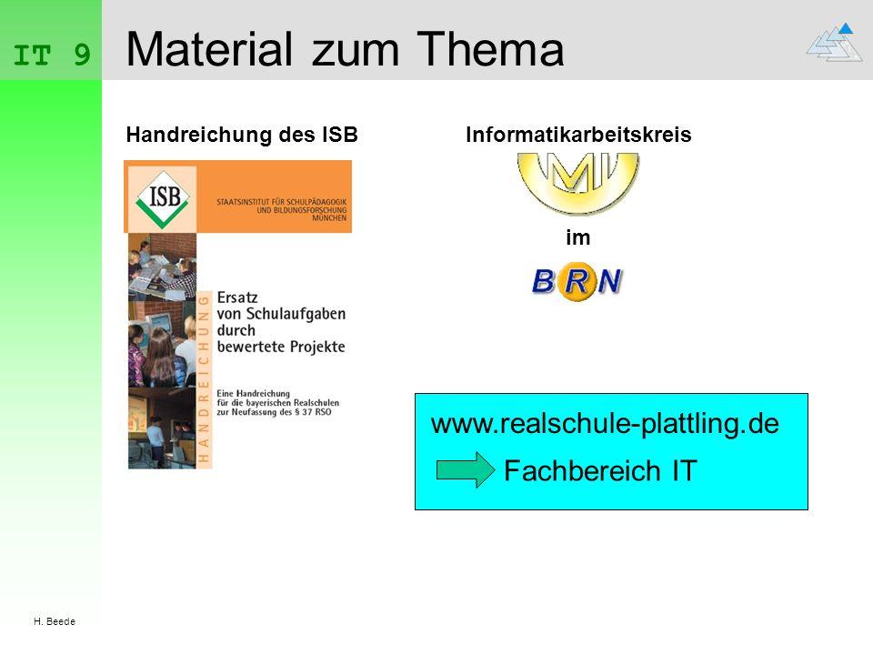 IT 9 H. Beede Material zum Thema Handreichung des ISBInformatikarbeitskreis im www.realschule-plattling.de Fachbereich IT