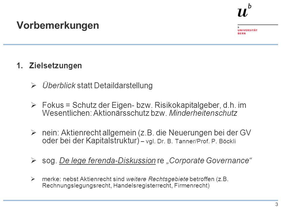 44 Vorbemerkungen 2.Entwicklung der Revision Vorentwurf/Begleitbericht: 2.