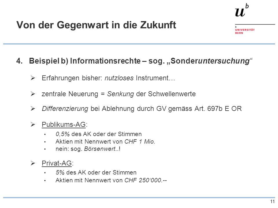 11 Von der Gegenwart in die Zukunft 4.Beispiel b) Informationsrechte – sog.