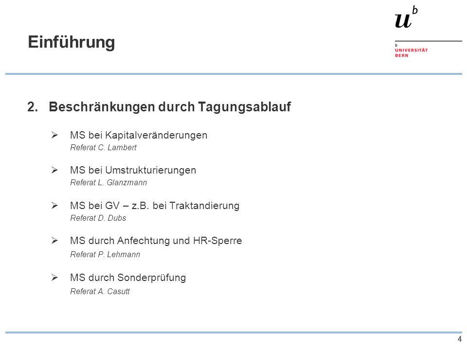 55 Einführung 3.Zur grossen Aktienrechtsrevision Vorentwurf/Begleitbericht: 2.