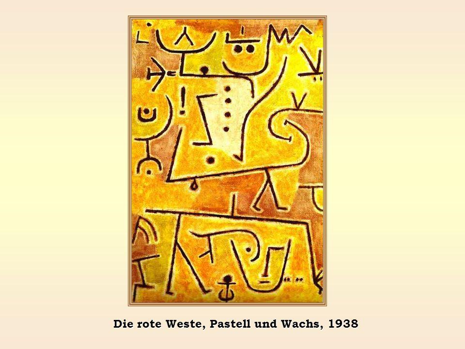 Die rote Weste, Pastell und Wachs, 1938