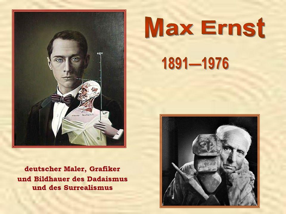 deutscher Maler, Grafiker und Bildhauer des Dadaismus und des Surrealismus