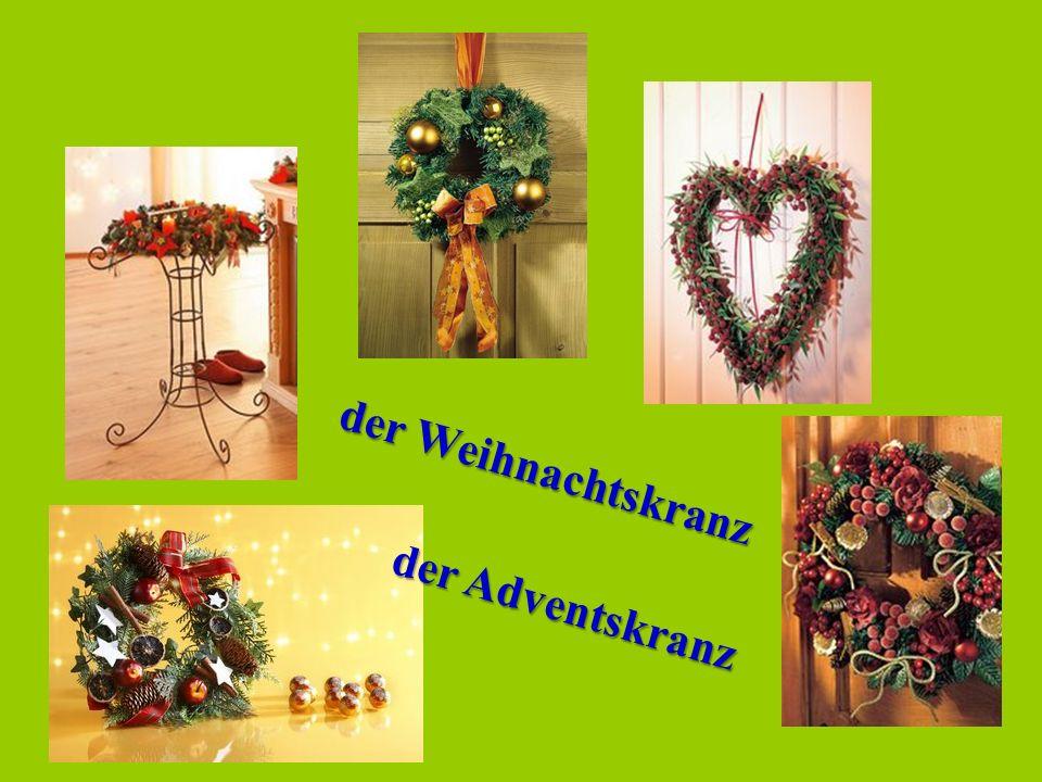 der Weihnachtskranz der Adventskranz