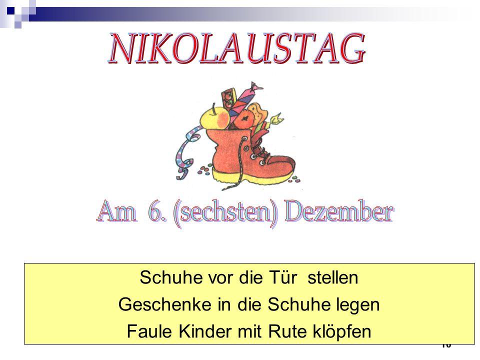 10 Schuhe vor die Tür stellen Geschenke in die Schuhe legen Faule Kinder mit Rute klöpfen