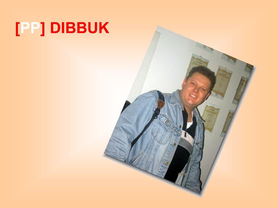 [PP] DIBBUK