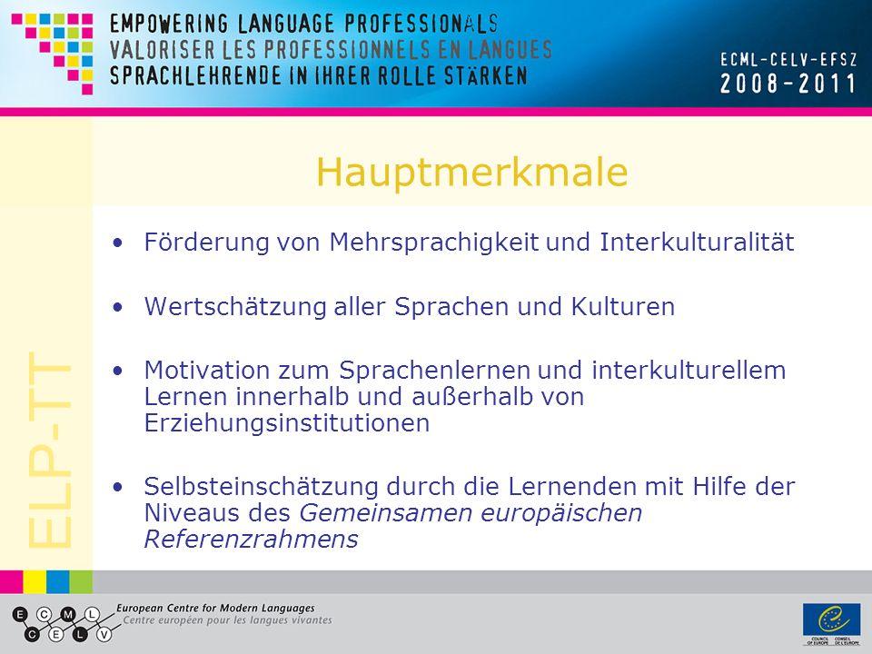ELP-TT Die GERS-Niveaus Der Gemeinsame europäische Referenzrahmen für Sprachen (Europarat 2001) definiert kommunikative Sprachbeherrschung auf 6 Niveaus, angeordnet auf 3 Stufen A1 A2 B1 B2 C1 C2 in Bezug auf 5 Fertigkeiten: Hören, Lesen, An Gesprächen teilnehmen, Zusammenhängendes Sprechen, Schreiben in Form von Kann-Beschreibungen