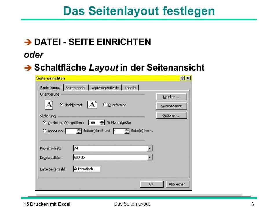 415 Drucken mit ExcelSeitenumbrüche è ANSICHT - SEITENUMBRUCHVORSCHAU Seitenumbruch
