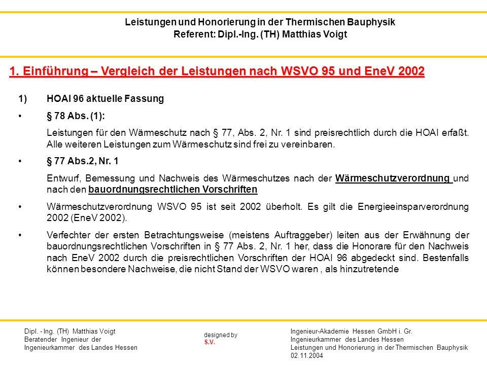 designed by S.V.besondere Leistungen (HOAI § 5, Abs.
